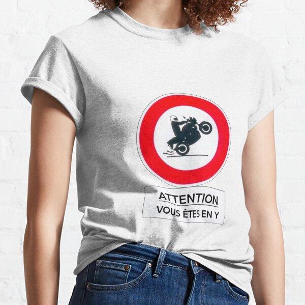 JUL en Y - Attention vous êtes en Y T-shirt classique