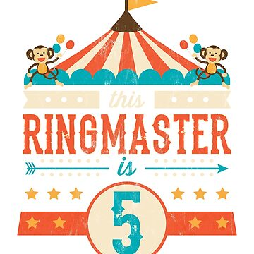 Circus Ringmaster Shirt 5th Birthday Circus by noirty