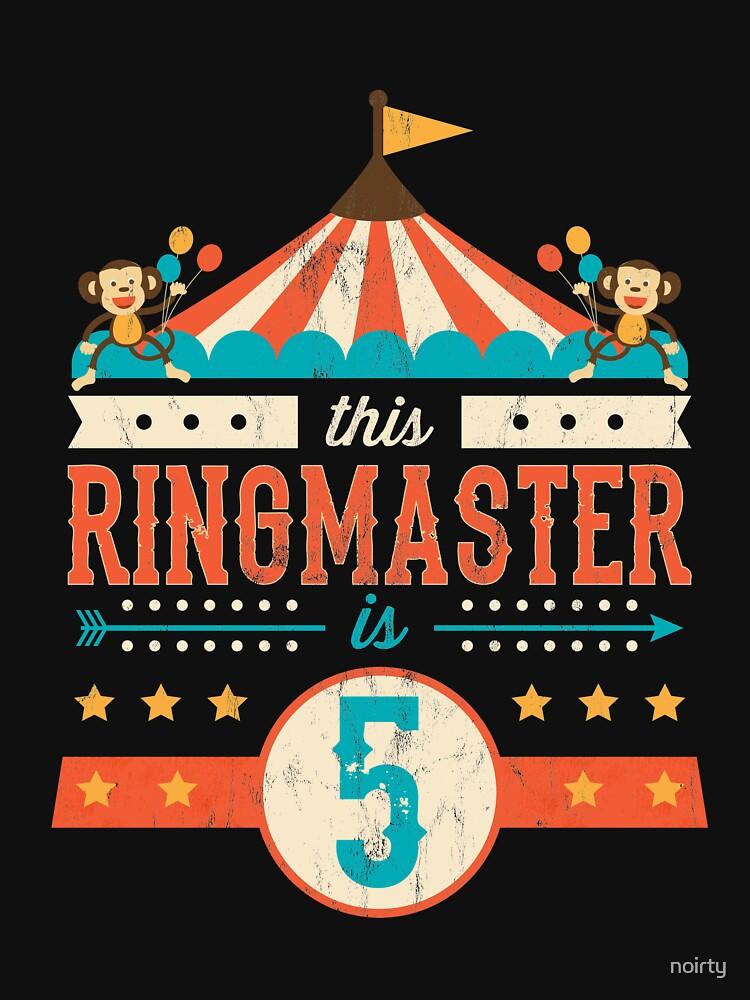 Circus Ringmaster Shirt 5th Birthday Circus by noirty