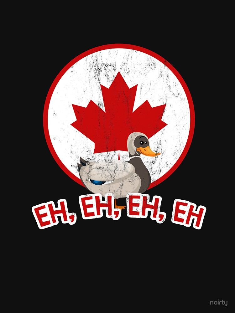 Canada Goose Eh With Canadian Flag T-Shirt by noirty
