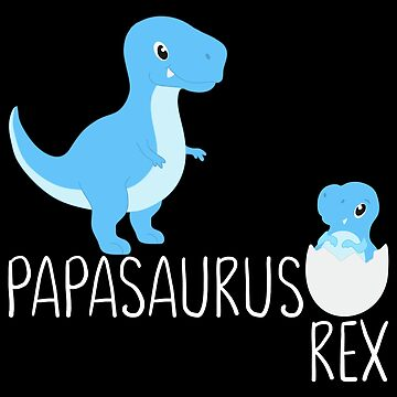 Funny Papasaurus Dad Babysaurus by FutureInTheAir