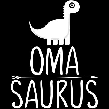 Funny Oma Saurus Dinosaur by FutureInTheAir