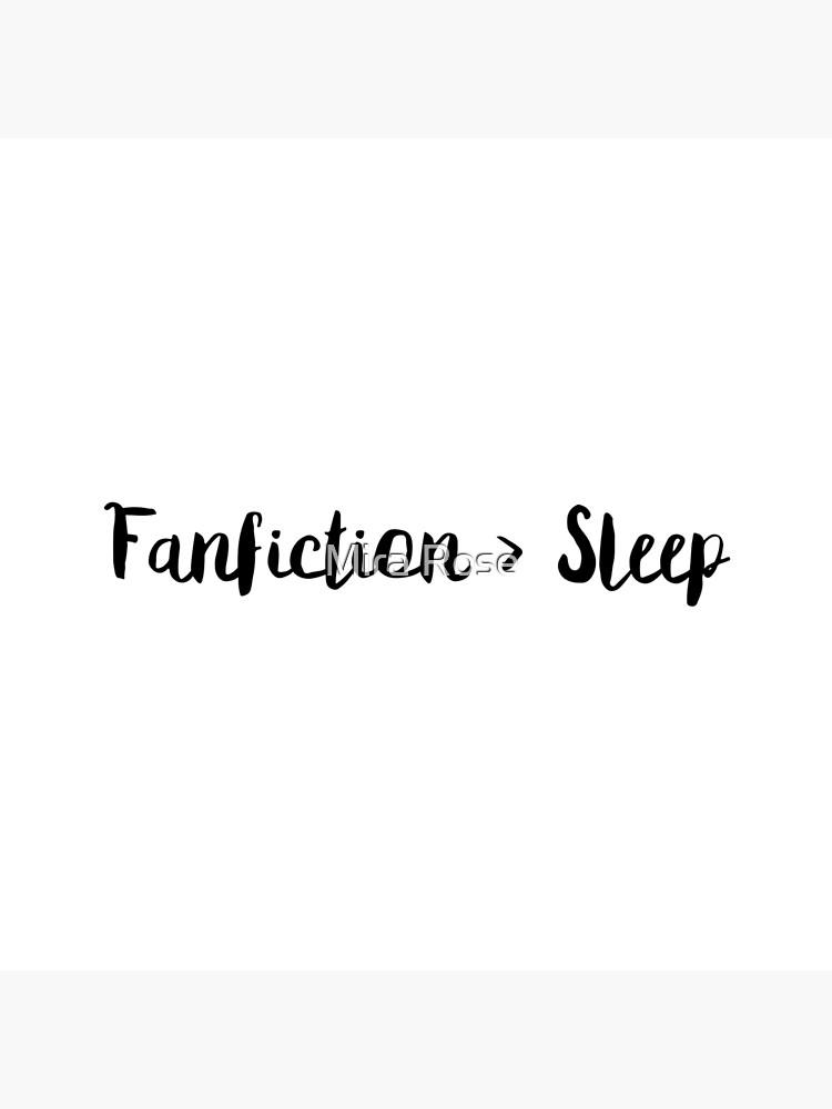 Fanfiction > Sleep by EleanorRoseYT