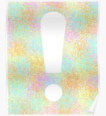 Color Splash Exclamation Poster