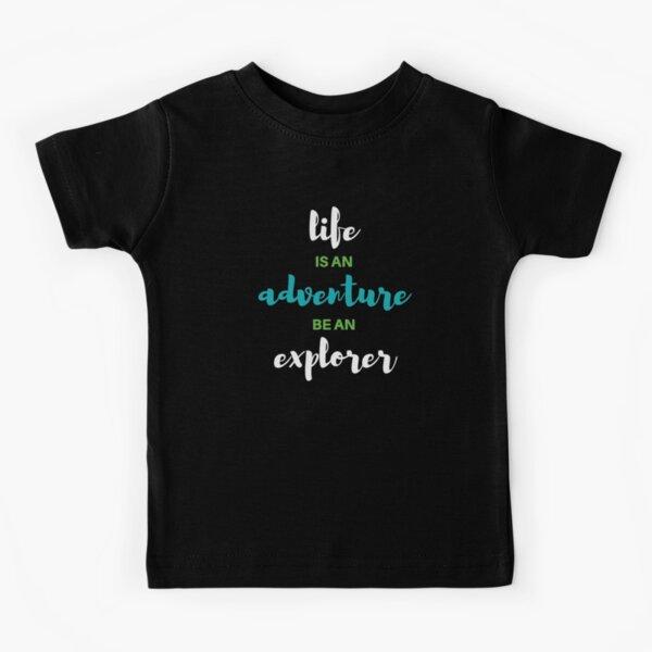 Das Leben ist ein Abenteuer Kinder T-Shirt