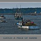 Catch a Piece of Maine by JHRphotoART