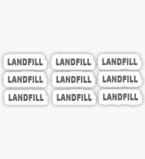Landfill - Activism Sticker