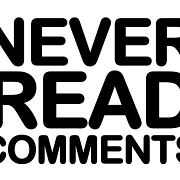 Never read comments - social media survival by metropol