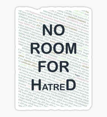 No Room for Hatred Sticker