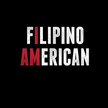I AM Filipino American by japdua