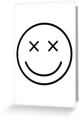 Dead Smiley Greeting Card By Subtlesplit Redbubble
