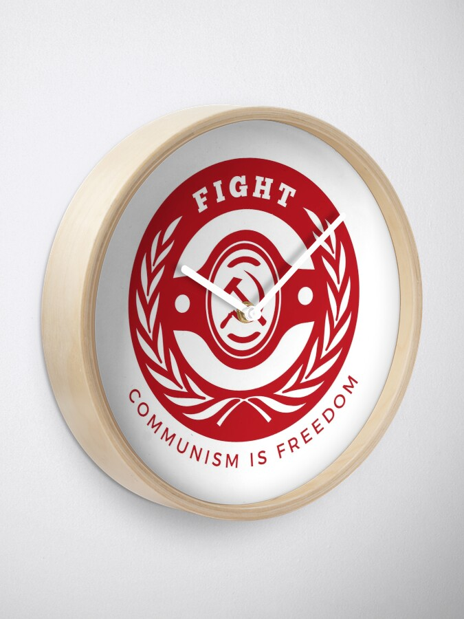 Alternate view of Badge Fight for Communism Freedom Hammer Sickle Clock