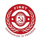 Badge Fight for Communism Freedom Hammer Sickle by Chocodole