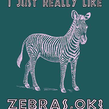 I Just Really Like Zebras, OK? Savanna Africa Nature Fan T-Shirt by Klimentina