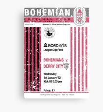 Bohemians vs Derry City Retro Match Programme Metal Print