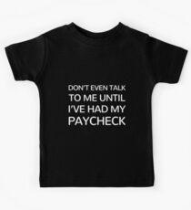"""Trump shutdown - """"Sprich nicht mal mit mir, bis ich meinen Gehaltsscheck hatte"""" (Schwarz) Kinder T-Shirt"""