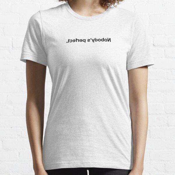 Billky Nobody's perfect. - Mirror text - black version Essential T-Shirt