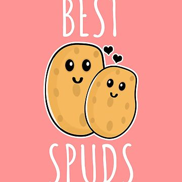 Best Spuds - Best Friends gift by Luna-May