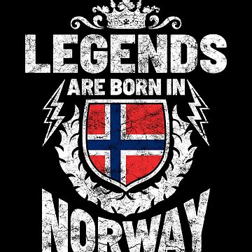 Legends are born in Norway by IchliebeT-Shirt