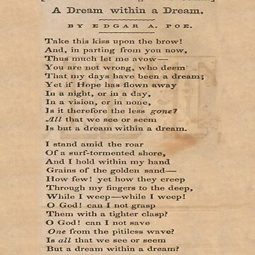 A Dream Within a Dream. Poem written by Edgar Allan Poe 1849. by TOMSREDBUBBLE