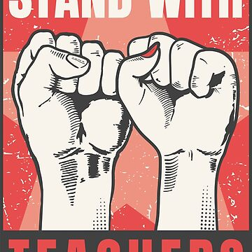Stand With Teachers by radvas