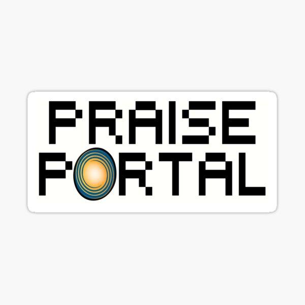 Praise Portal Sticker