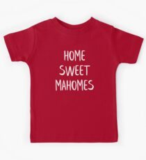 Zuhause Sweet Mahomes KC Kinder T-Shirt