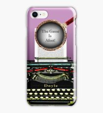 Arthur Conan Doyle Knows The Game Is Afoot! iPhone Case/Skin