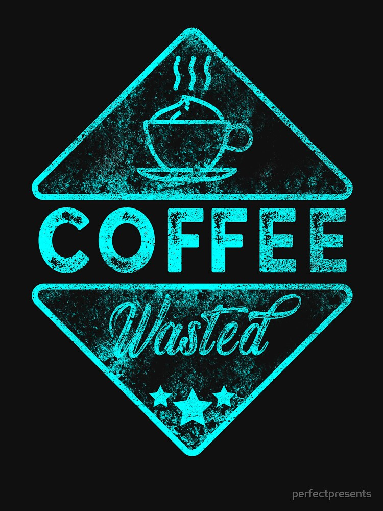 Cute & Funny Coffee Wasted Retro Neon Pun by perfectpresents
