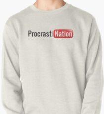 Procrastination Pullover