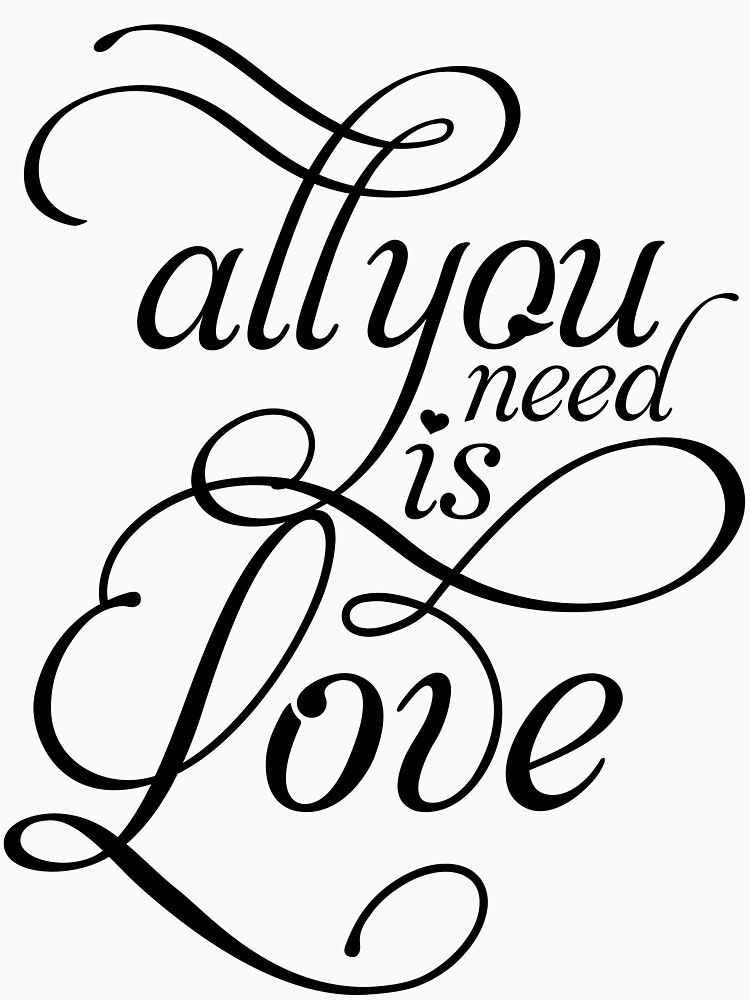 ALL YOU NEED IS LOVE Beatles inspired T | Women's T-Shirt