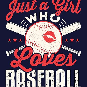 Just A Girl Who Loves Baseball by jaygo
