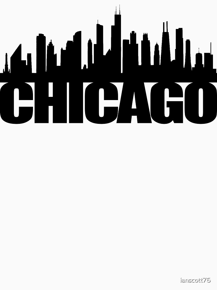 Chicago Skyline - black by ianscott76