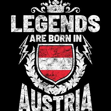 Legends are born in Austria by IchliebeT-Shirt