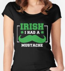 Irish Mustach Pun Funny St Patricks Day Apparel Women's Fitted Scoop T-Shirt