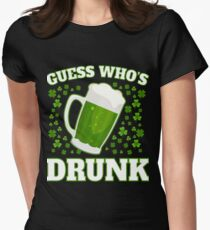 Drunk Funny St Patricks Day Apparel Women's Fitted T-Shirt