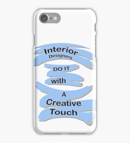 For the Interior Designers in the Family iPhone Case/Skin