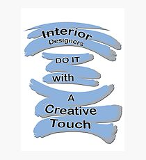 For the Interior Designers in the Family Photographic Print