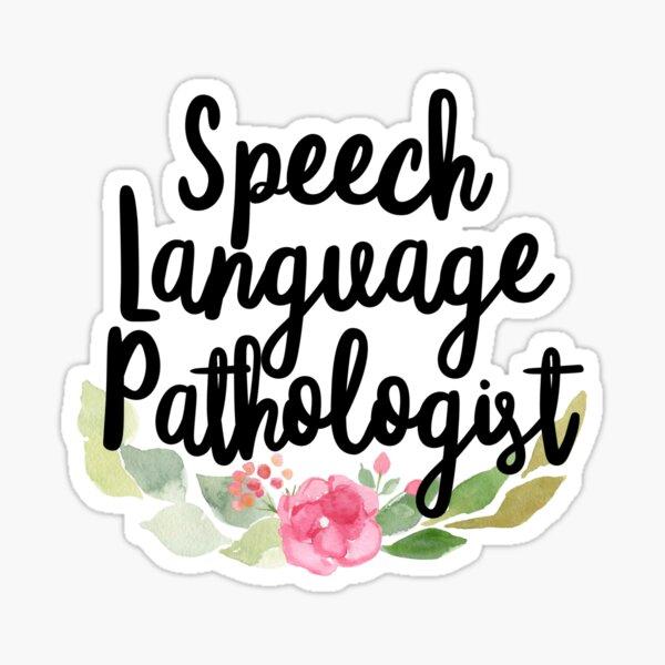 Speech Language Pathologist  Sticker