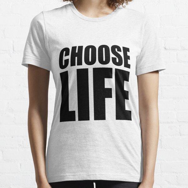 CHOOSE LIFE - WHAM! Essential T-Shirt