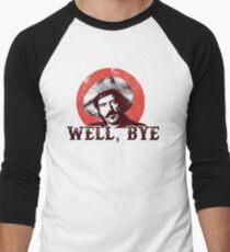 Well Bye in black stencil Men's Baseball ¾ T-Shirt