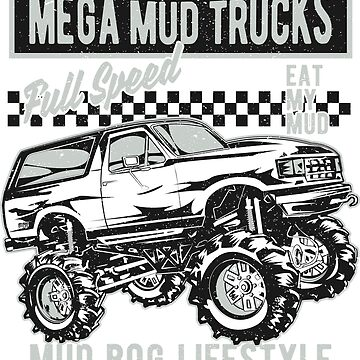 Badass Mega Mud Trucks by offroadstyles