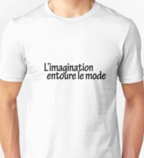 l'imagination entoure le monde Unisex T-Shirt