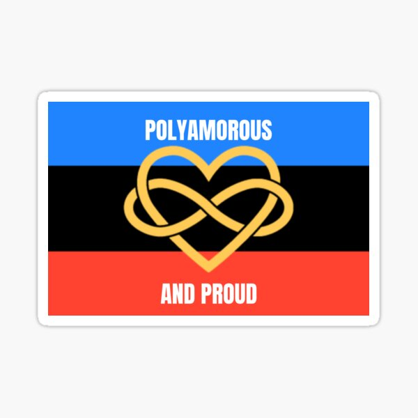 Polyamorous and proud Sticker