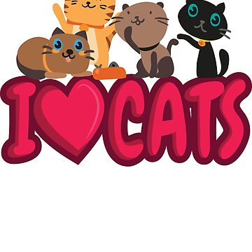 'I Love Cats' Cute Cats Adorable Gift by leyogi