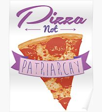 Pizza Over Patriarchy Poster