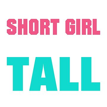 Every Short Girl Needs A Tall Best Friend by TrendJunky