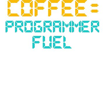 Computer Programming Coffee Programmer Fuel Programmers by KanigMarketplac