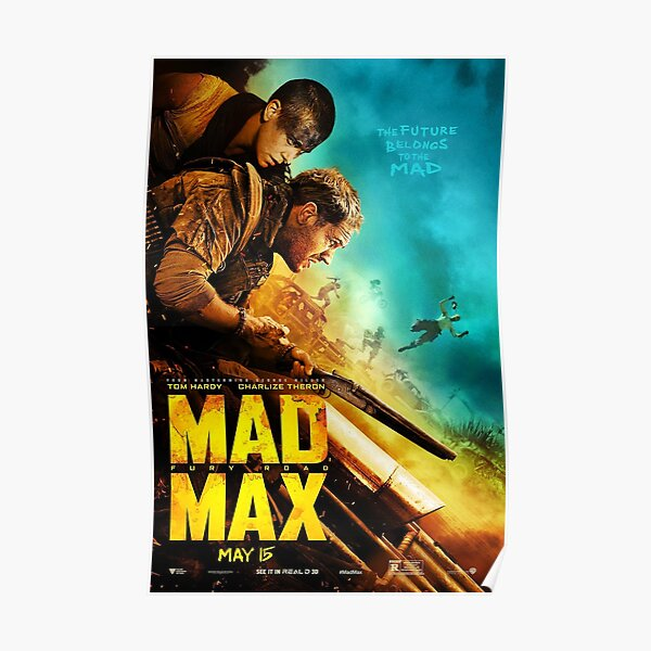 Mad Max Fury Road Movie Poster  Poster
