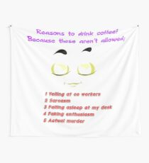 Reasons To Drink Coffee. Fun Gift. WallsOfFameAust Wall Tapestry